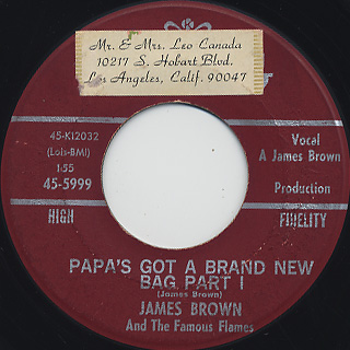 James Brown and The Famous Flames / Papa's Got A Brand New Bag