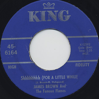 James Brown And The Famous Flames / Shhhhhhhh (For A Little While)