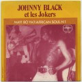 Johnny Black et Les Jokers / Mayi Bo Ya?