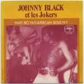 Johnny Black et Les Jokers / Mayi Bo Ya?