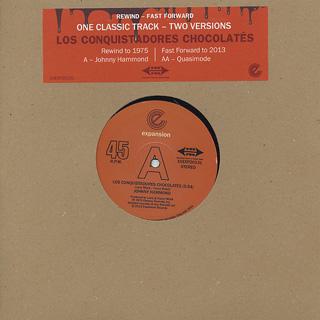 Johnny Hammond/Quasimode / Los Conquistadores Chocolate