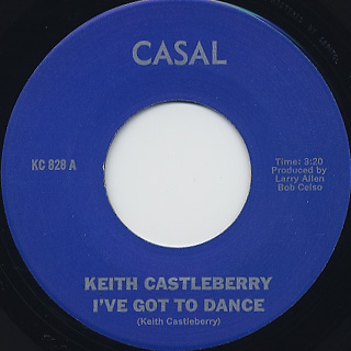 Keith Castleberry / I've Got To Dance c/w Crystal Eyes front