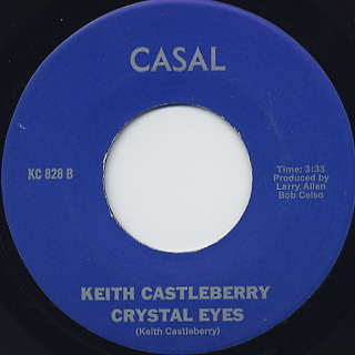 Keith Castleberry / I've Got To Dance c/w Crystal Eyes back