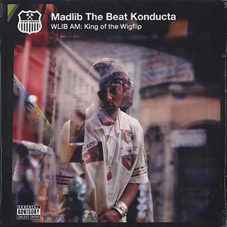 Madlib The Beat Konducta / WLIB: King of the Wigflip