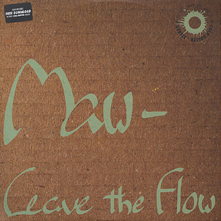 Maw- / Leave the Flow