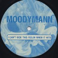 Moodymann / I Can't Kick This Feelin When It This
