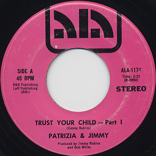 Patrizia & Jimmy / Trust Your Child