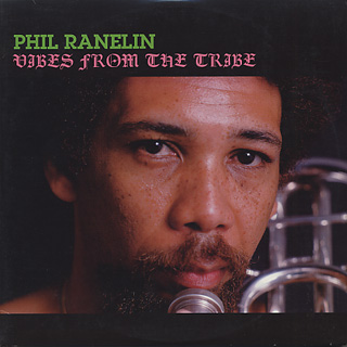 Phil Ranelin / Vibes From The Tribe 2LP