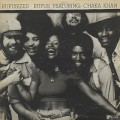 Rufus featuring Chaka Khan / Rufusized