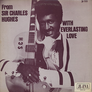 Sir Charles Hughes / With Everlasting Love