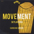 Skylarking / Movement c/w カリブの思い出