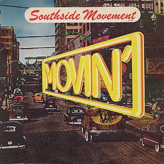 Southside Movement / Movin'