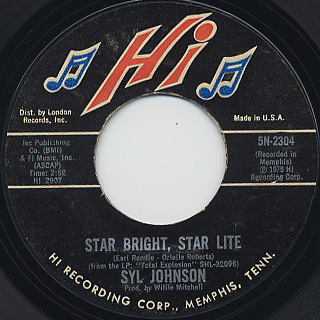 Syl Johnson / Star Bright Star Lite c/w That's Just My Luck