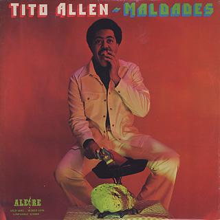 Tito Allen / Maldades
