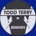 Todd Terry / Remixes