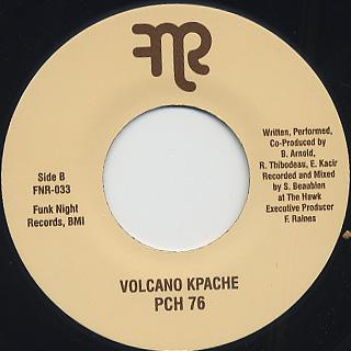 Volcano Kpache / Ooohh Weee c/w PCH 76 back