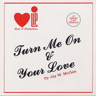 Jay W. McGee / Turn Me On