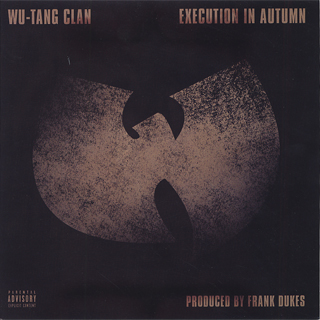 Wu-Tang Clan / Execution In Autumn