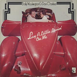 Baby Washington & Don Gardner / Lay A Little Lovin' On Me