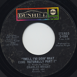 Charles Wright / (Well I'm) Doin' What Cums Naturally back