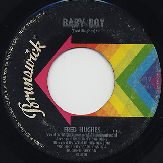 Fred Hughes / Baby Boy c/w Who You Really Are