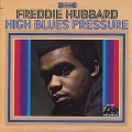 Freddie Hubbard / High Blues Pressure