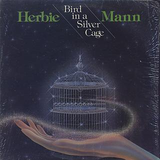 Herbie Mann / Bird In A Silver Cage