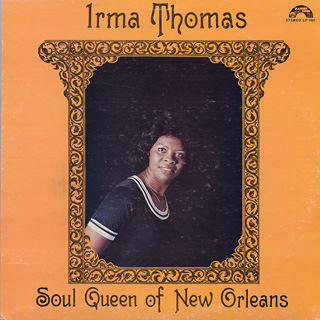 Irma Thomas / Soul Queen Of New Orleans