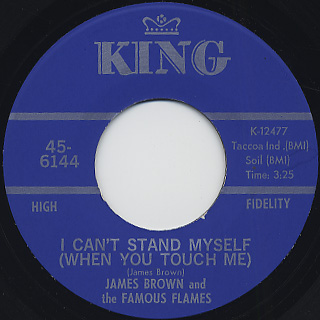 James Brown And The Famous Flames / I Can't Stand Myself