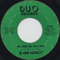 Jo Ann Garrett / I'm A Now Girl (Do It Now)