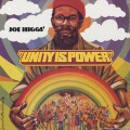 Joe Higgs / Unity Is Power