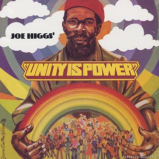Joe Higgs / Unity Is Power