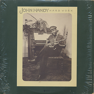 John Handy / Hard Work