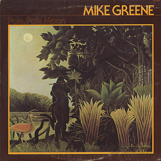 Mike Greene / Pale, Pale Moon