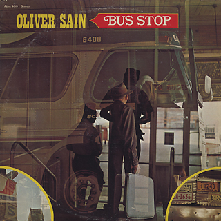Oliver Sain / Bus Stop front