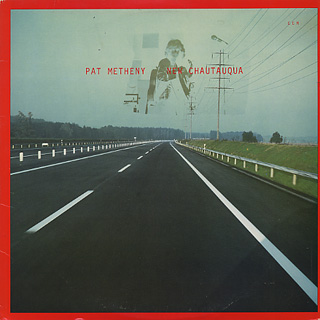 Pat Metheny / New Chautauqua
