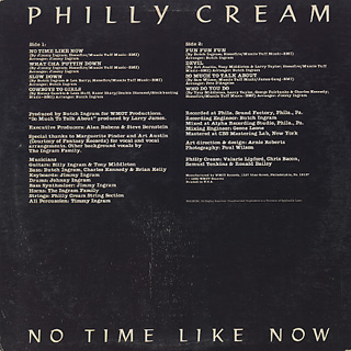Philly Cream / No Time Like Now back