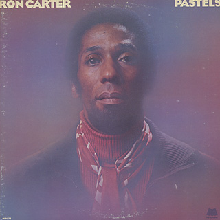 Ron Carter / Pastels