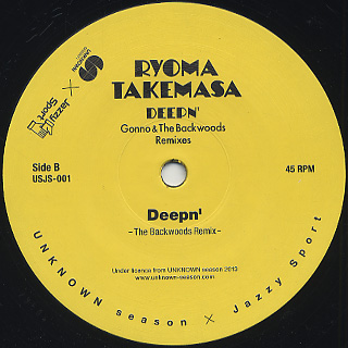 Ryoma Takemasa / Deepn' Gonno &The Backwoods Remixes back