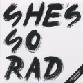 She's So Rad / Last Dance E.P.