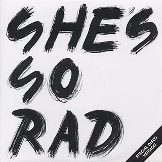 She's So Rad / Last Dance E.P.