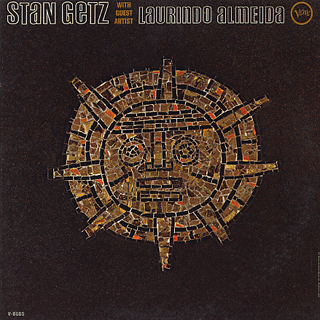 Stan Getz / Stan Getz With Guest Artist Laurindo Almeida