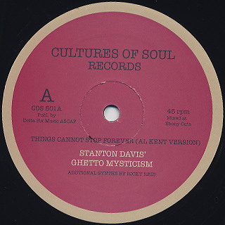 Stanton Davis' Ghetto Mysticism / Things Cannot Stop Forever (Al Kent Version) back