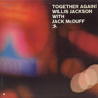 Willis Jackson With Jack McDuff / Together Again!