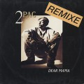 2 Pac / Dear Mama Remixes