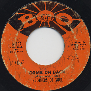 Brothers Of Soul / Come On Back