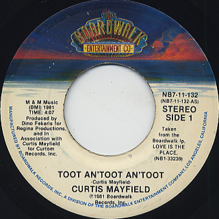 Curtis Mayfield / Toot An'toot An'toot