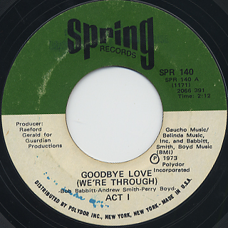Act 1 / Goodbye Love (We're Through)
