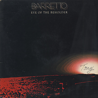 Barretto / Eye Of The Beholder
