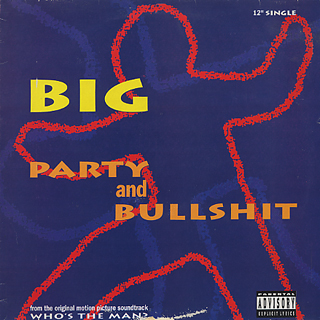 BIG / Party & Bullshit front